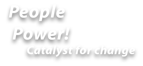 People Power - catalyst fro change